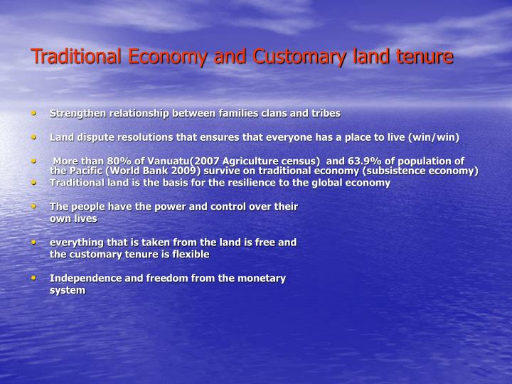 Traditional Economy and Customary land tenure