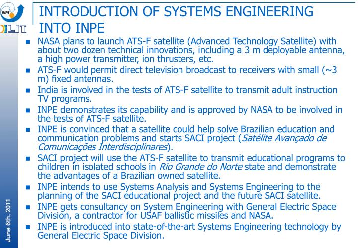 INTRODUCTION OF SYSTEMS ENGINEERING INTO INPE