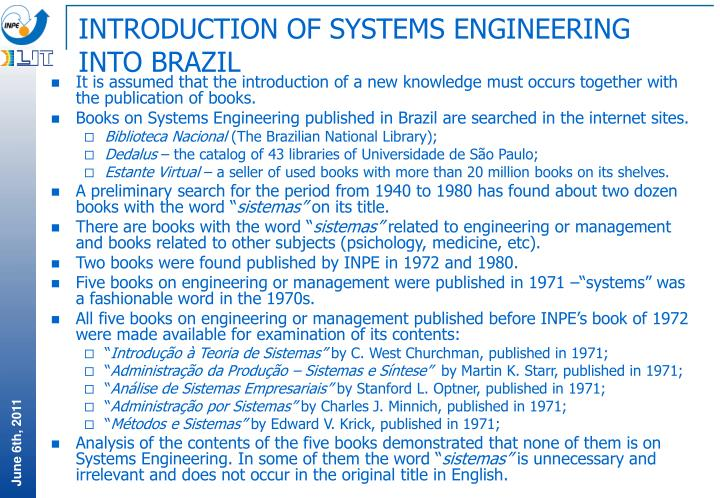 INTRODUCTION OF SYSTEMS ENGINEERING INTO BRAZIL