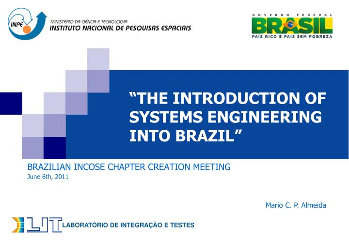 The introduction of systems engineering into brazil