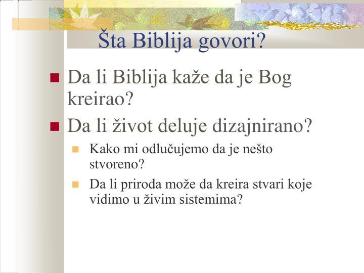 Šta Biblija govori?