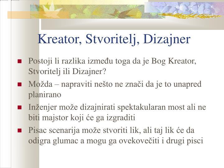 Kreator, Stvoritelj, Dizajner
