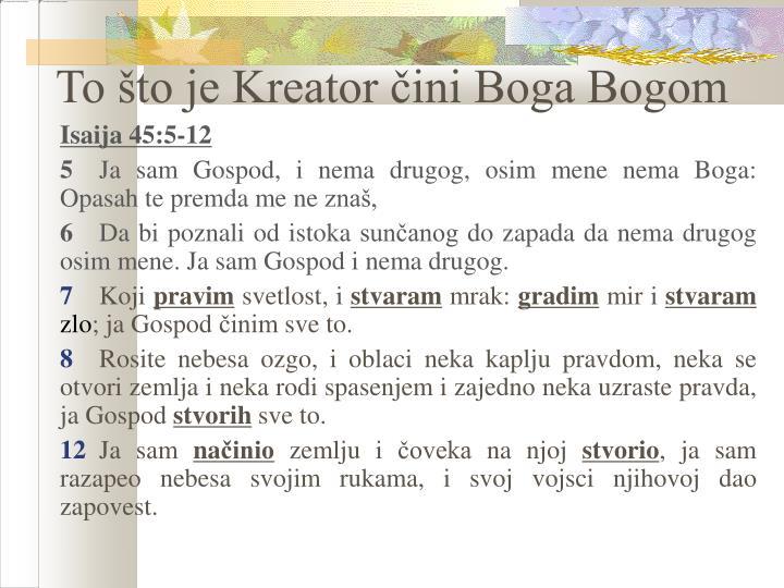 To što je Kreator čini Boga Bogom