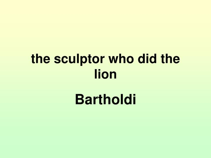 the sculptor who did the lion