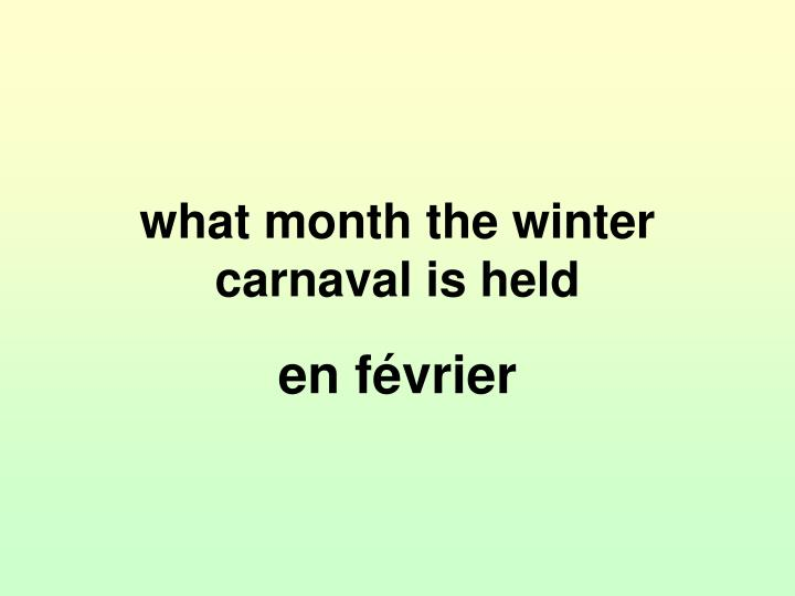 what month the winter carnaval is held