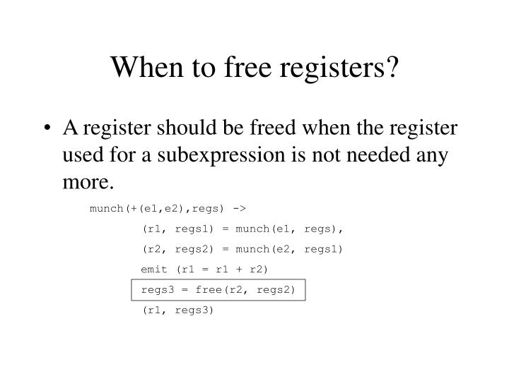 When to free registers?