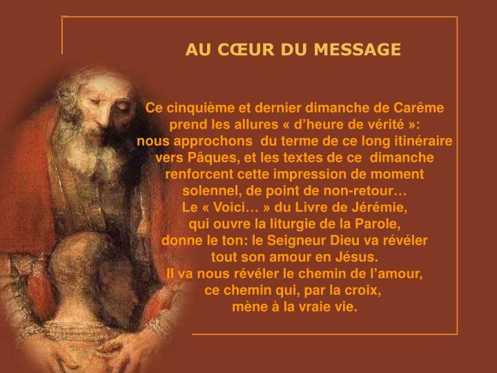 AU CŒUR DU MESSAGE