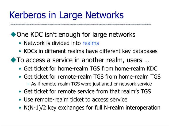 Kerberos in Large Networks