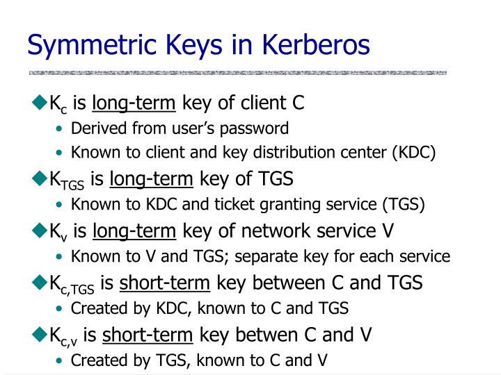 Symmetric Keys in Kerberos