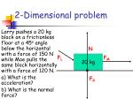2 dimensional problem