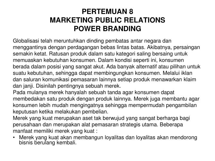 Pertemuan 8 marketing public relations power branding