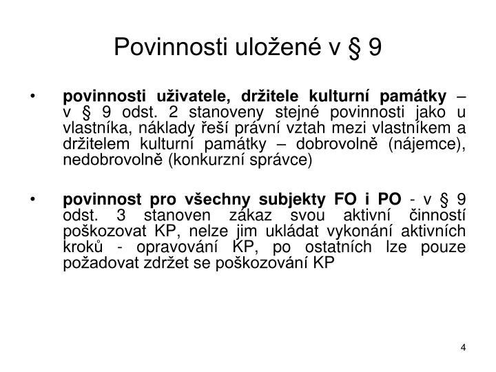 Povinnosti uložené v § 9
