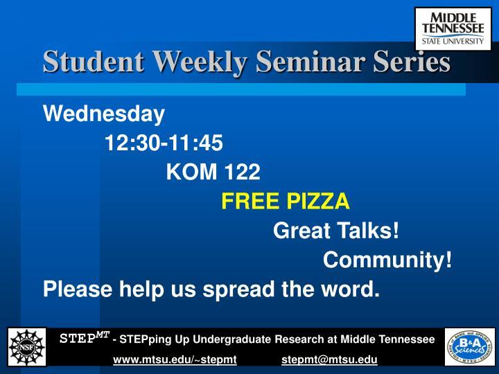 Student Weekly Seminar Series