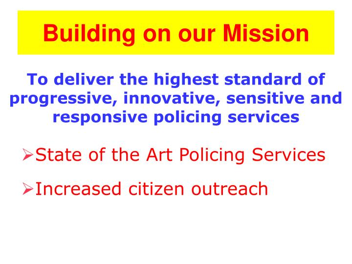 Building on our mission