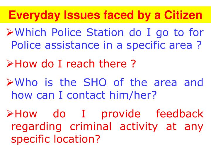 Everyday issues faced by a citizen