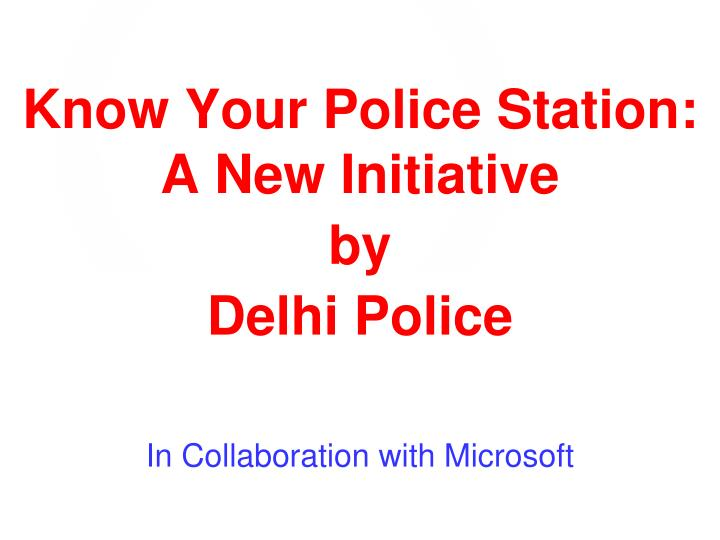 Know Your Police Station:  A New Initiative