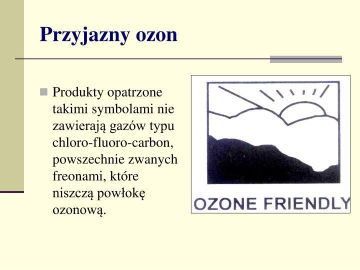Przyjazny ozon