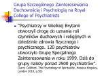 grupa szczeg lnego zainteresowania duchowo ci i psychologi na royal college of psychiatrists