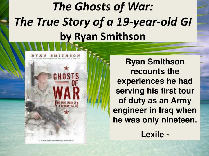 The Ghosts of War: