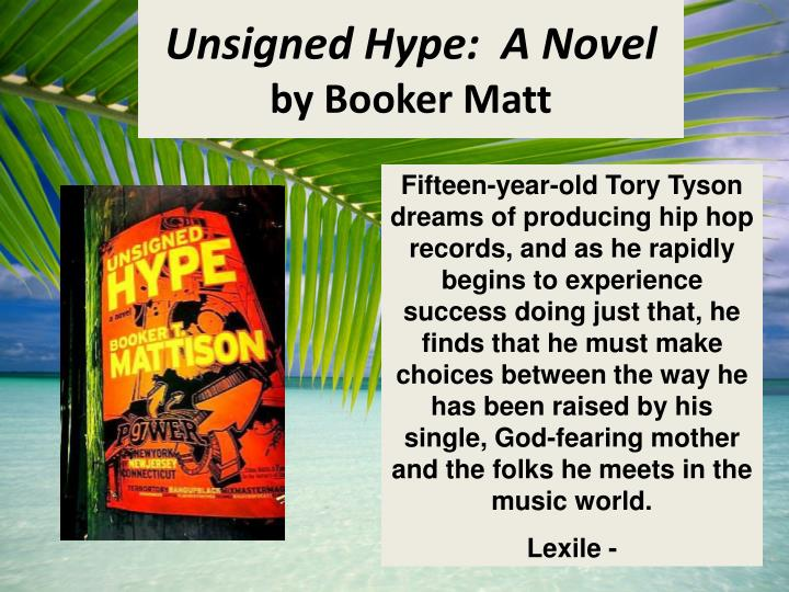 Unsigned Hype:  A Novel