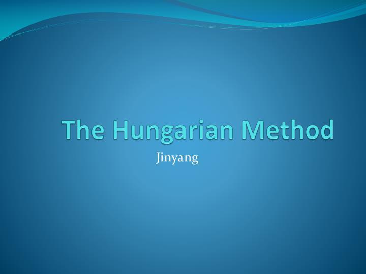 The Hungarian Method