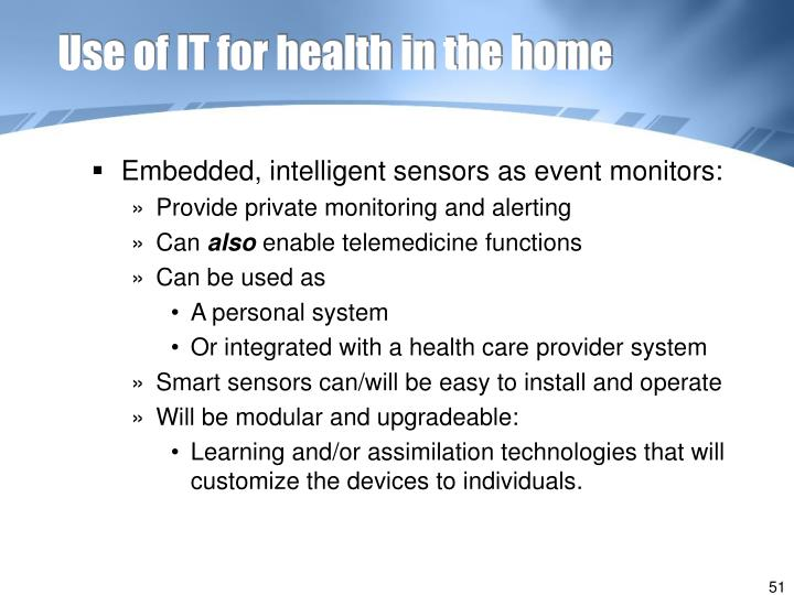 Use of IT for health in the home
