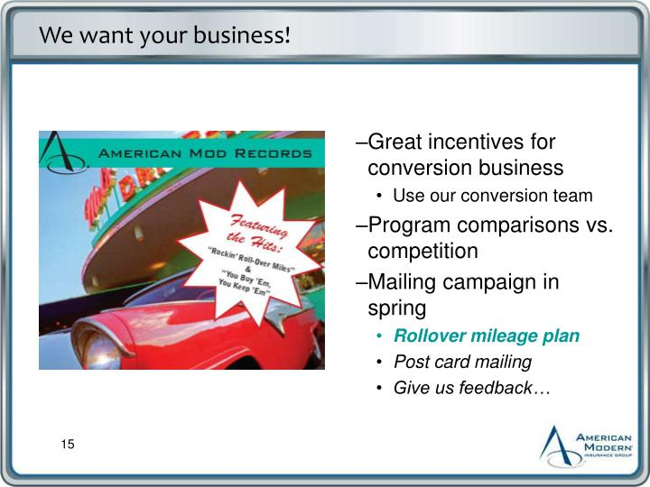 We want your business!