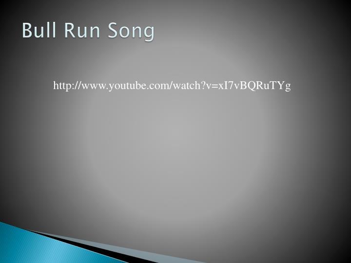 Bull Run Song
