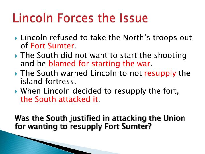 Lincoln Forces the Issue