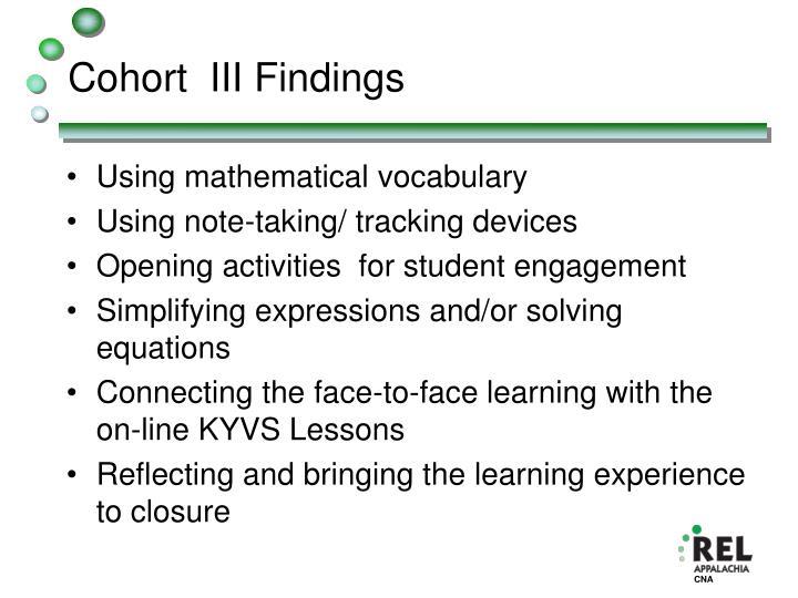 Cohort  III Findings