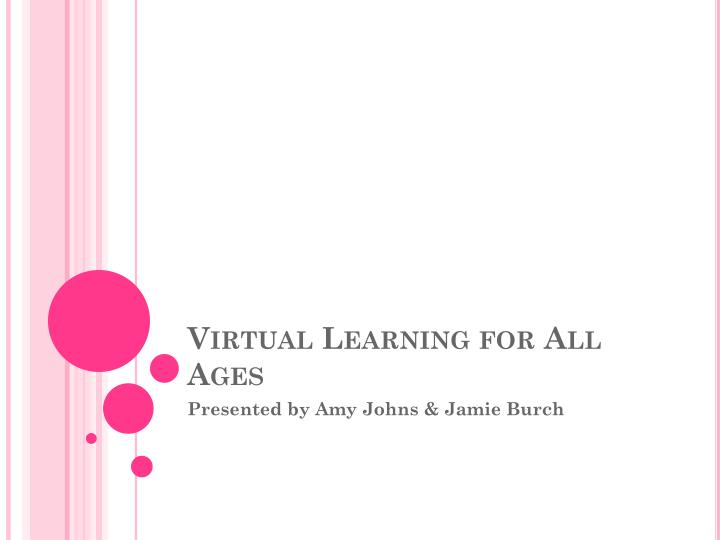 virtual learning for all ages n.