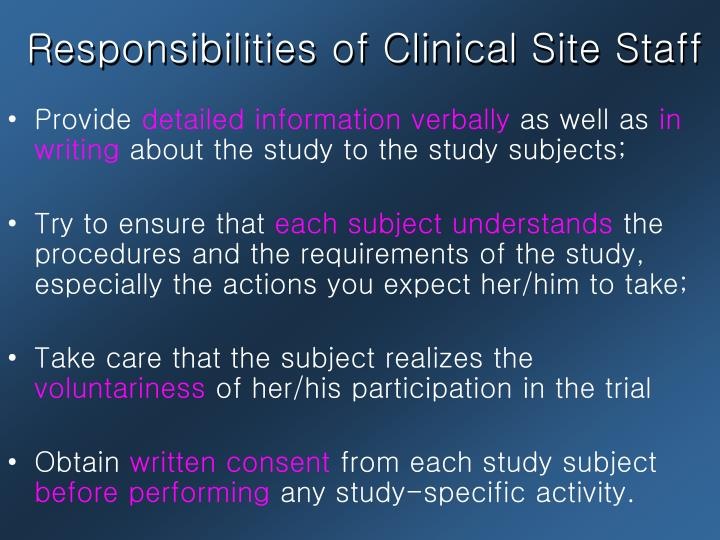 Responsibilities of Clinical Site Staff