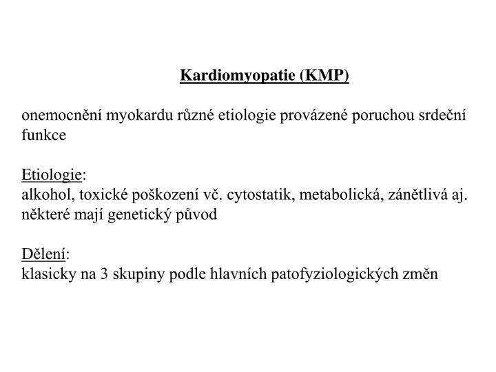 Kardiomyopatie (KMP)