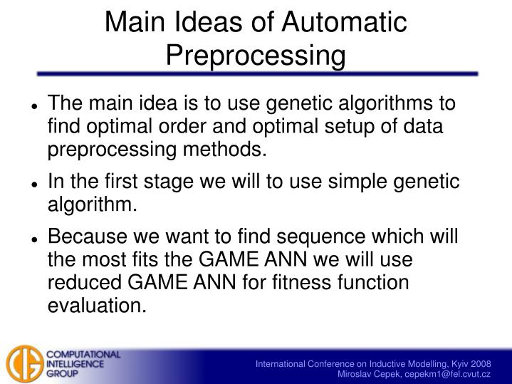 Main Ideas of Automatic Preprocessing