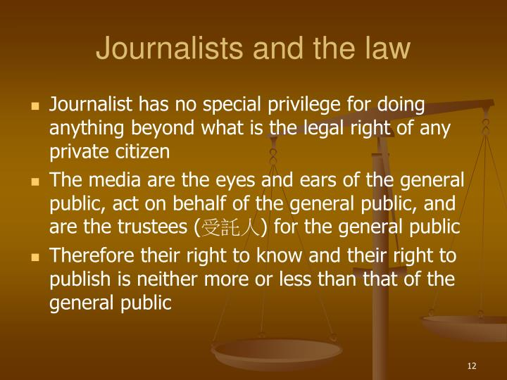 Journalists and the law