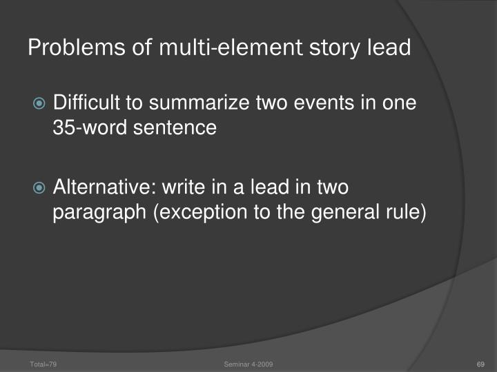 Problems of multi-element story lead