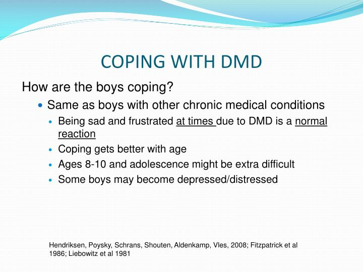 COPING WITH DMD