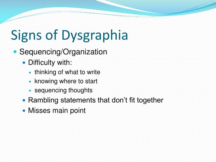 Signs of Dysgraphia