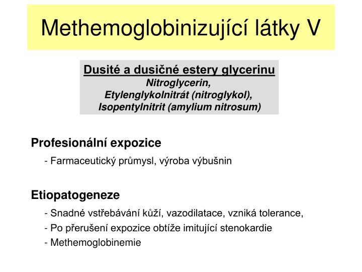 Methemoglobinizující látky V
