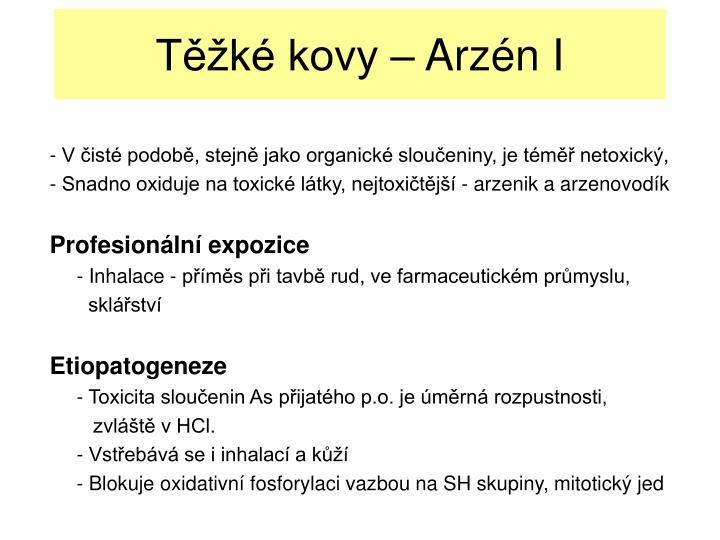 Těžké kovy – Arzén I
