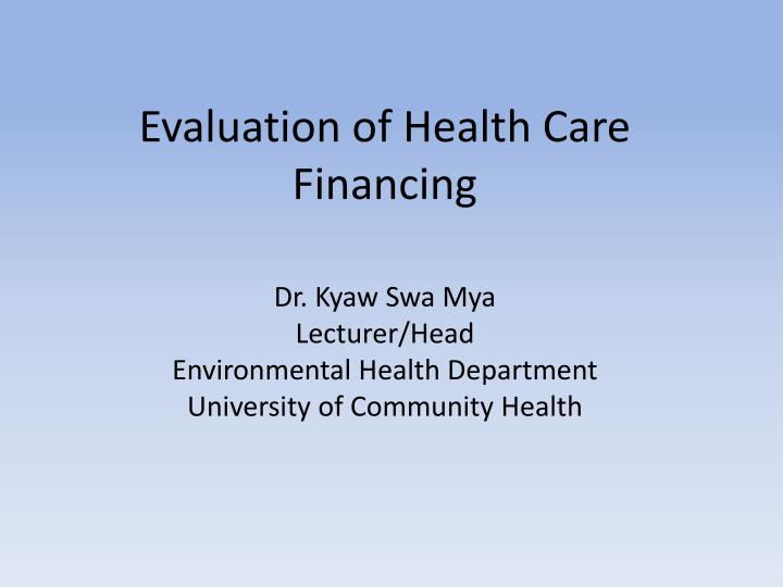 evaluation of health care financing n.