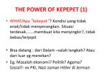 the power of kepepet 1