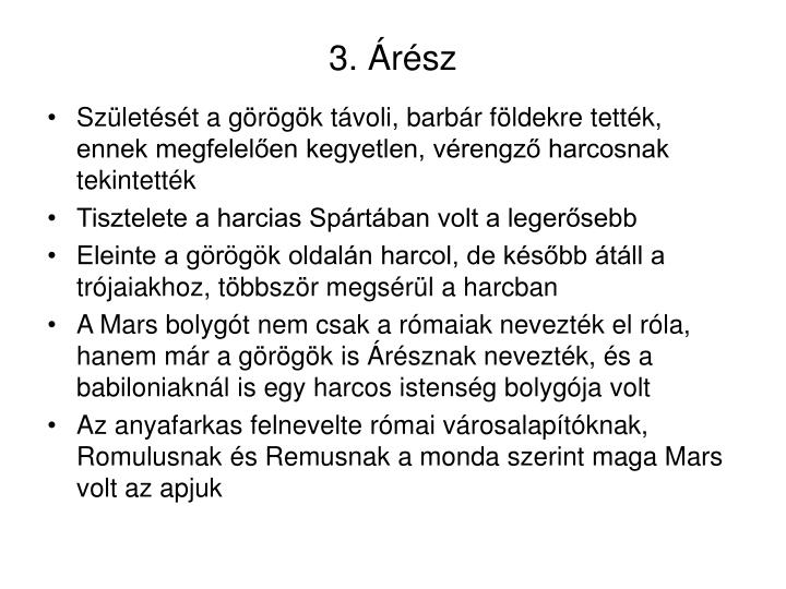 3. Árész
