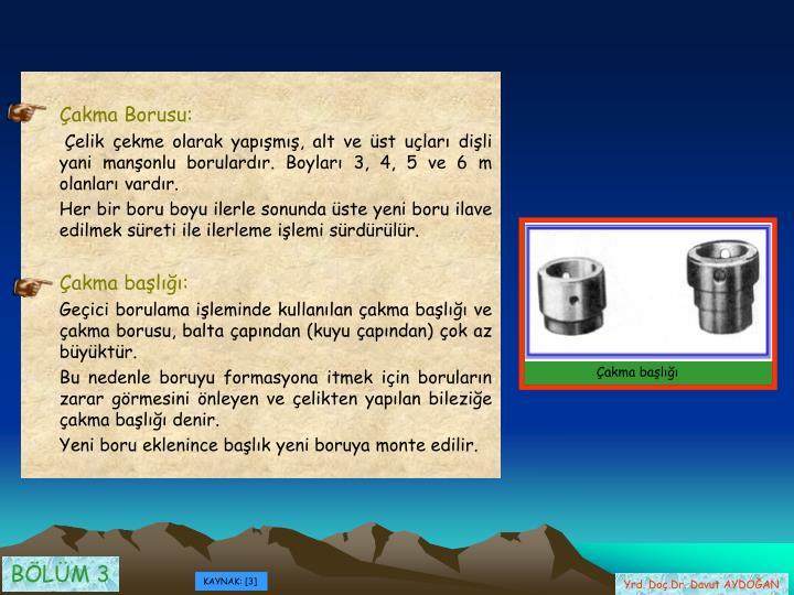 Çakma Borusu: