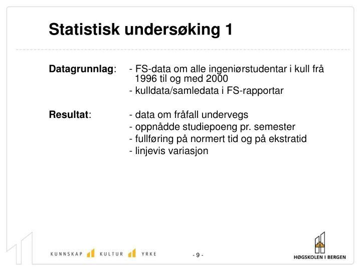 Statistisk undersøking 1