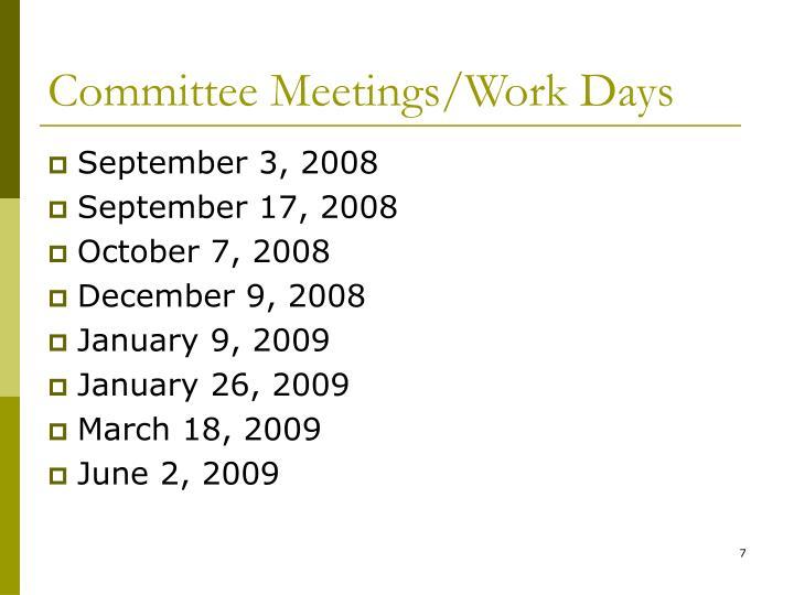 Committee Meetings/Work Days