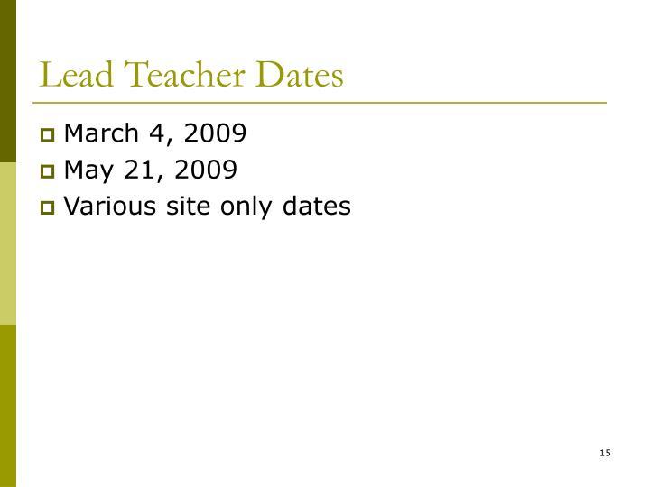 Lead Teacher Dates