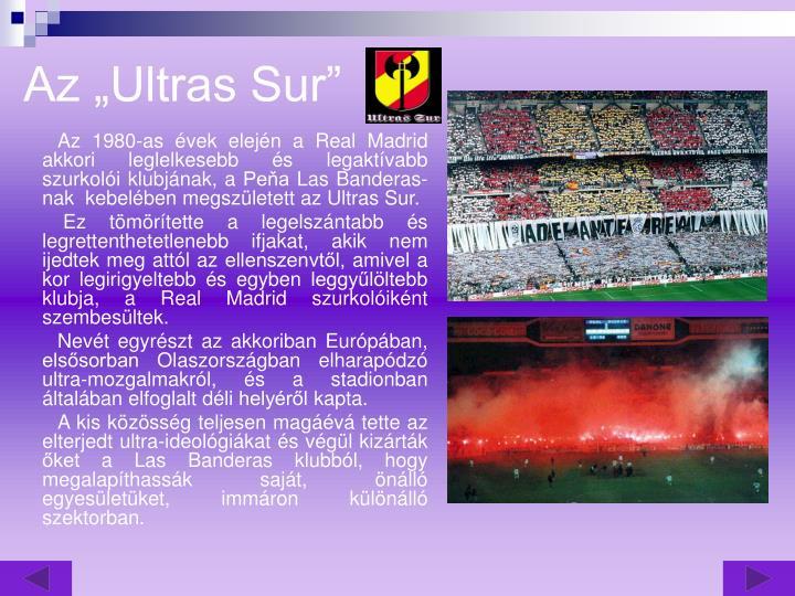"Az ""Ultras Sur"""
