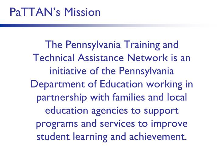 Pattan s mission