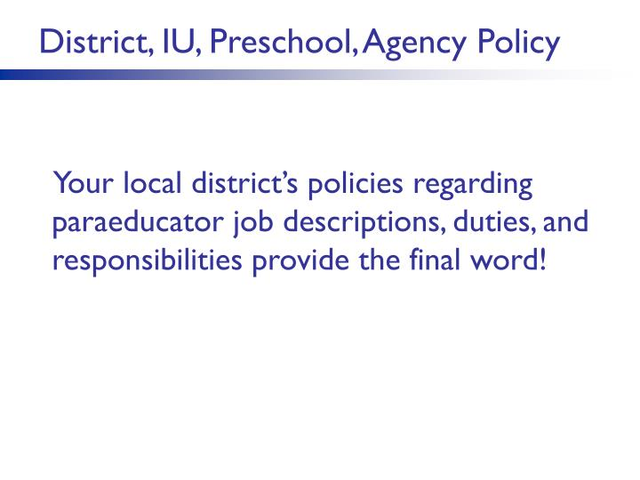 District, IU, Preschool, Agency Policy